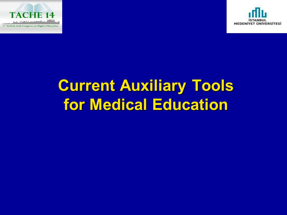 Current Auxiliary Tools for Medical Education