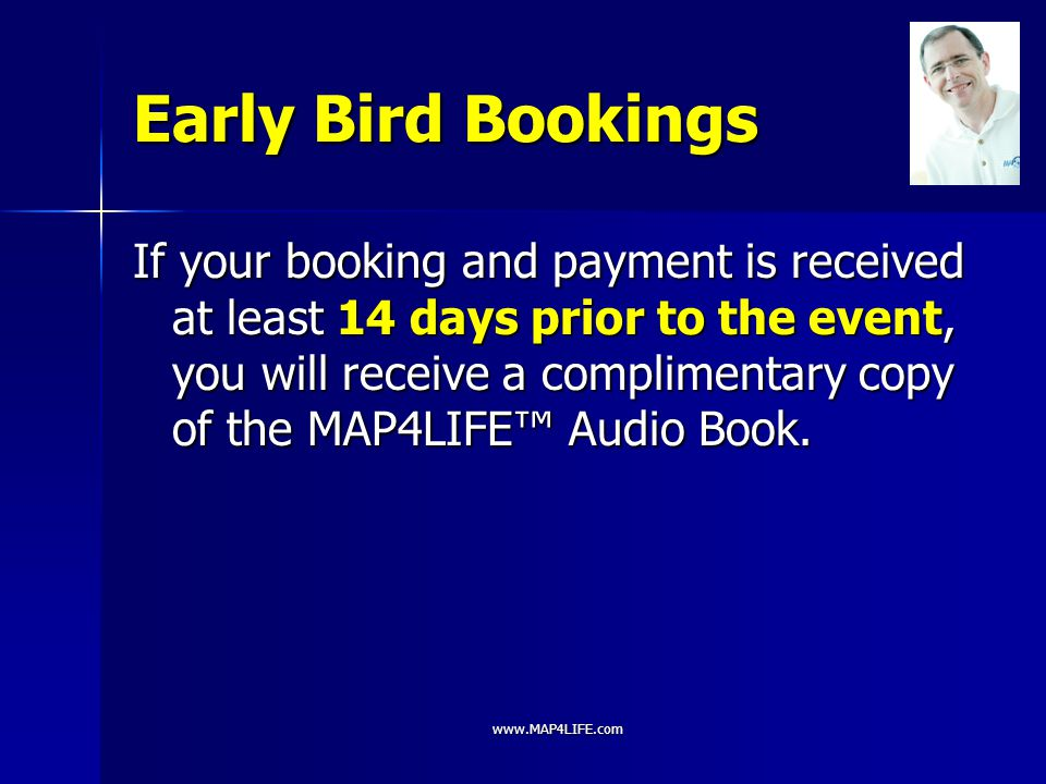 Early Bird Bookings