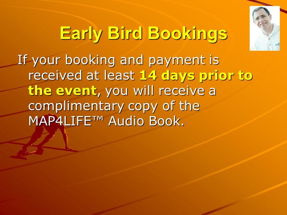 Early Bird Bookings