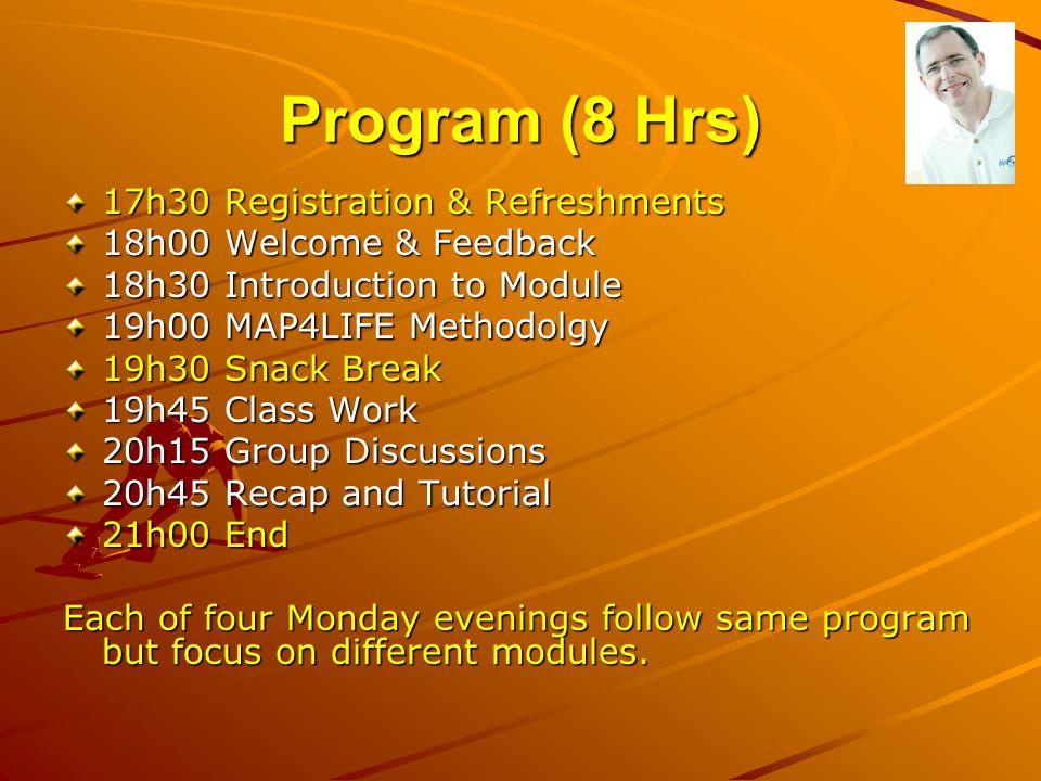 Program (8 Hrs) 17h30 Registration & Refreshments