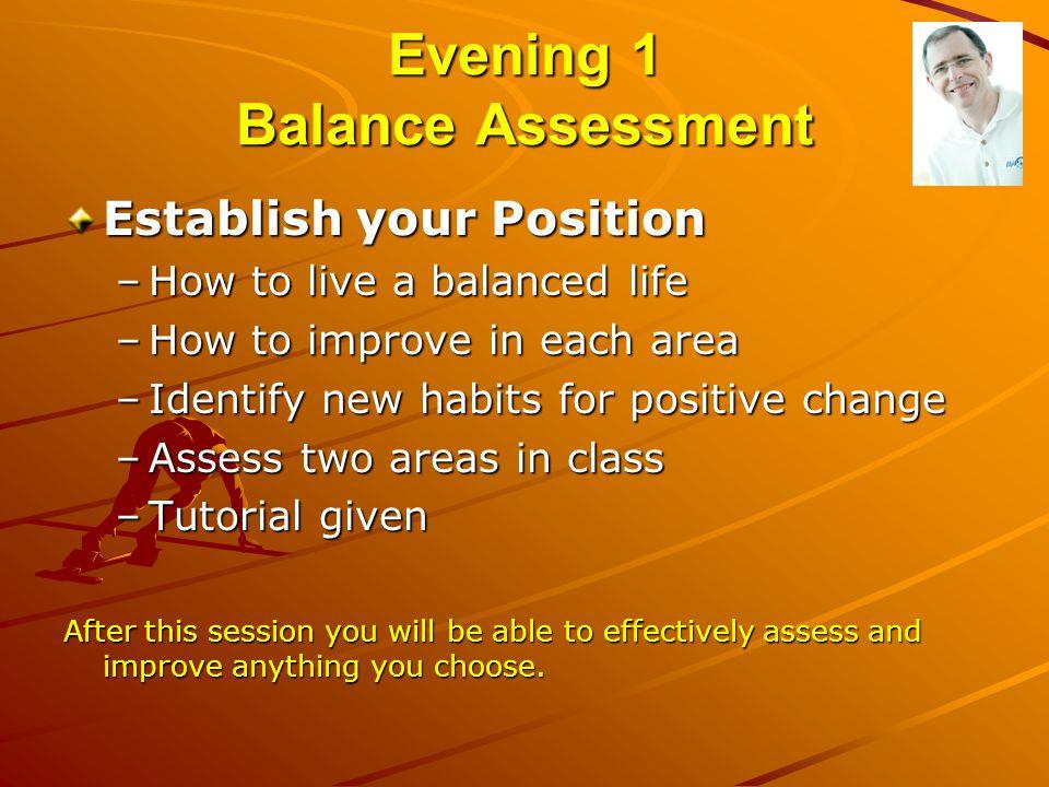 Evening 1 Balance Assessment
