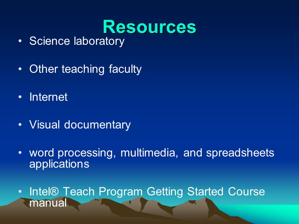 Resources Science laboratory Other teaching faculty Internet