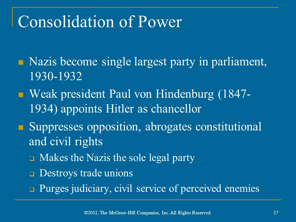 Consolidation of Power