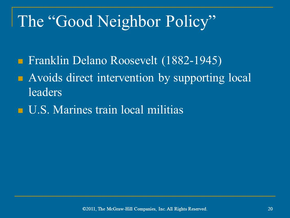 The Good Neighbor Policy
