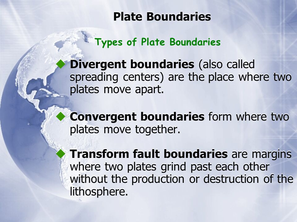  Convergent boundaries form where two plates move together.