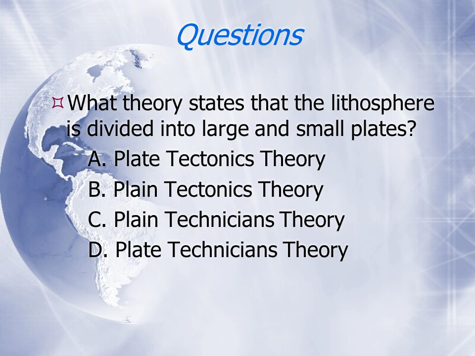 a description of plate tectonic as the theory that the lithosphere is divided into small number of p