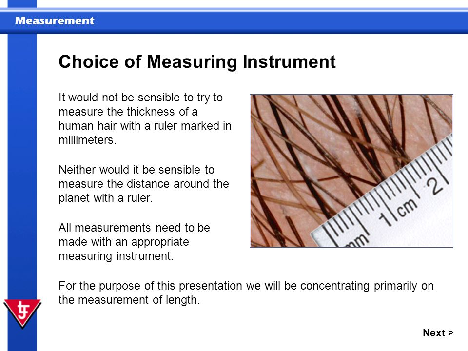 Choice of Measuring Instrument