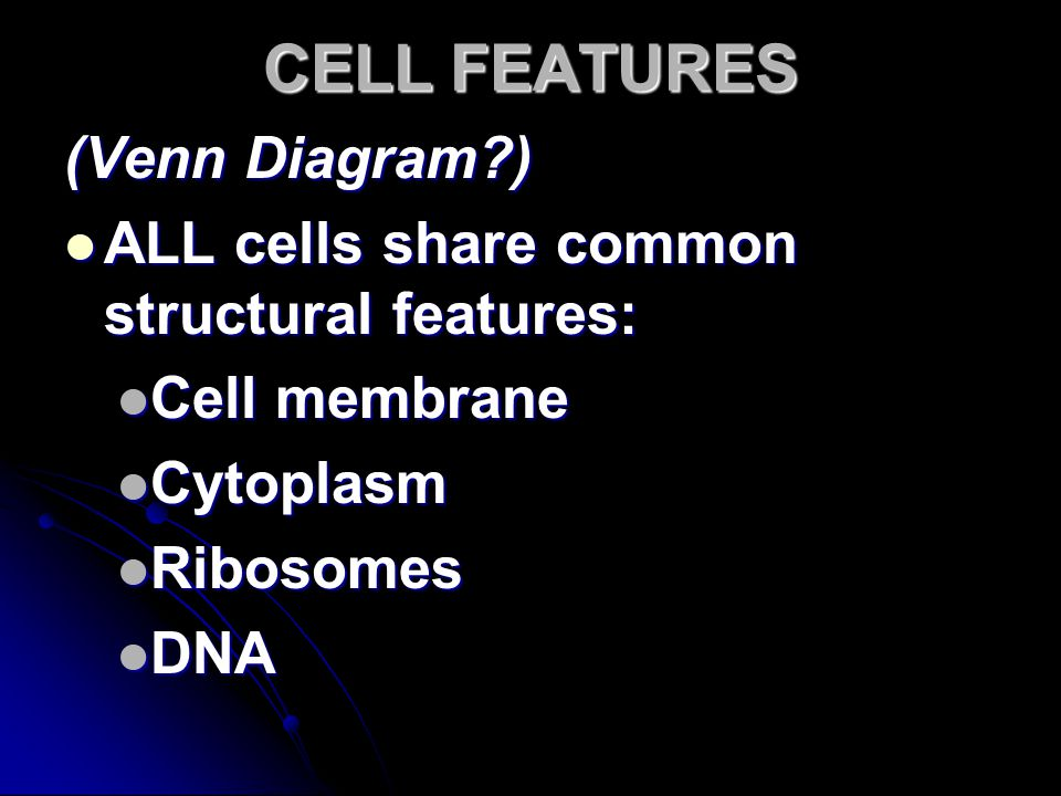 CELL FEATURES (Venn Diagram )