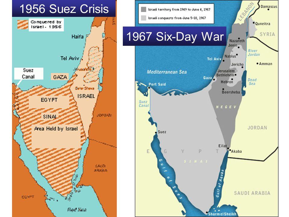 1956 Suez Crisis 1967 Six-Day War