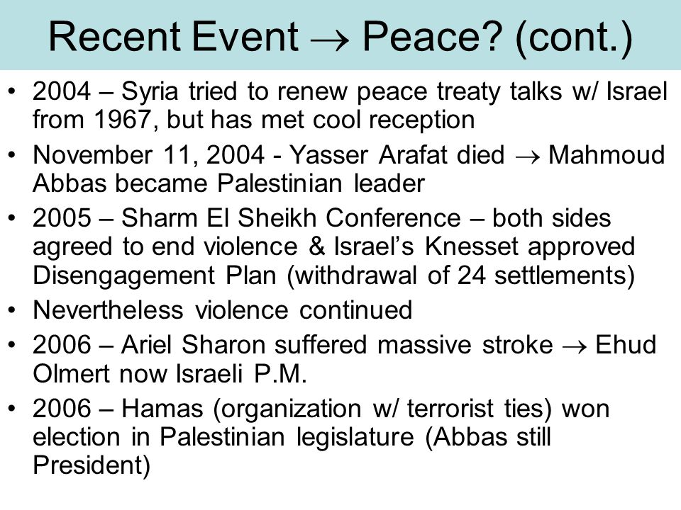 Recent Event  Peace (cont.)
