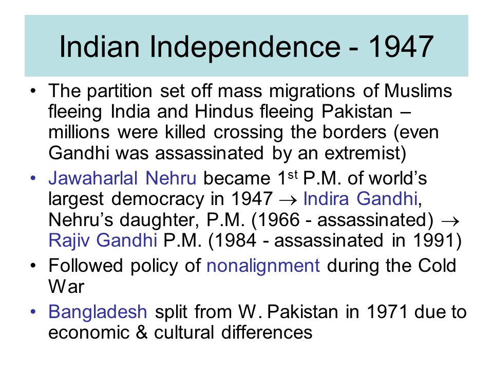 Indian Independence - 1947