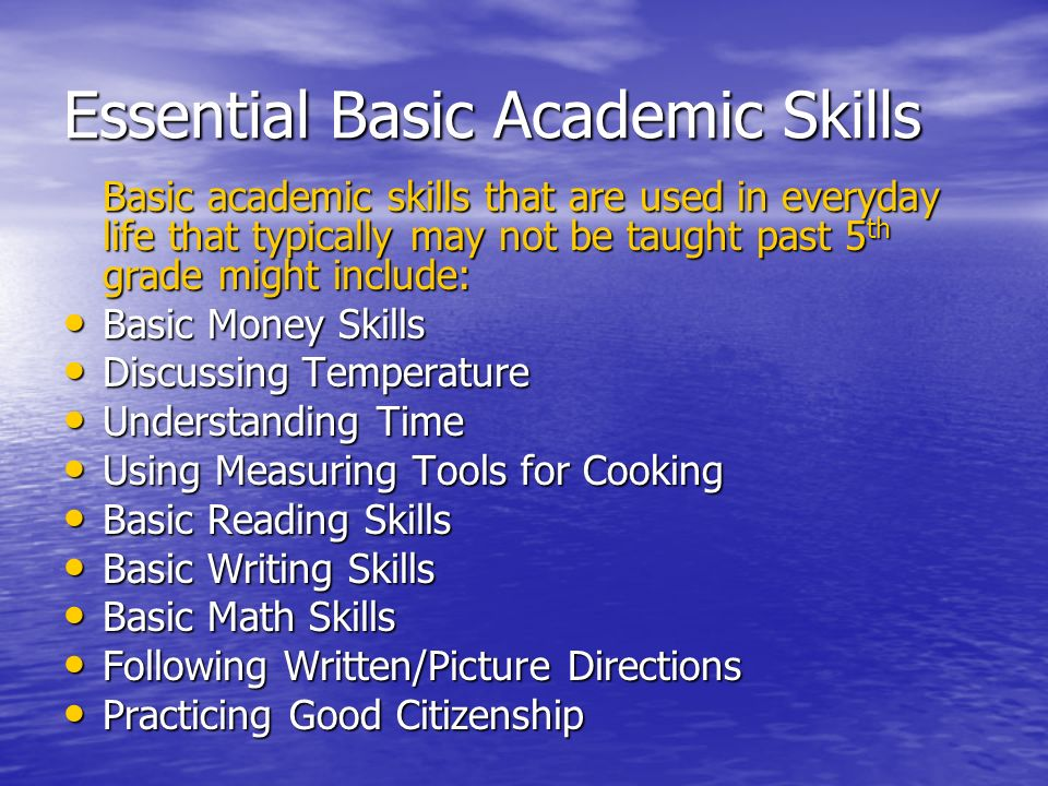 Essential Basic Academic Skills