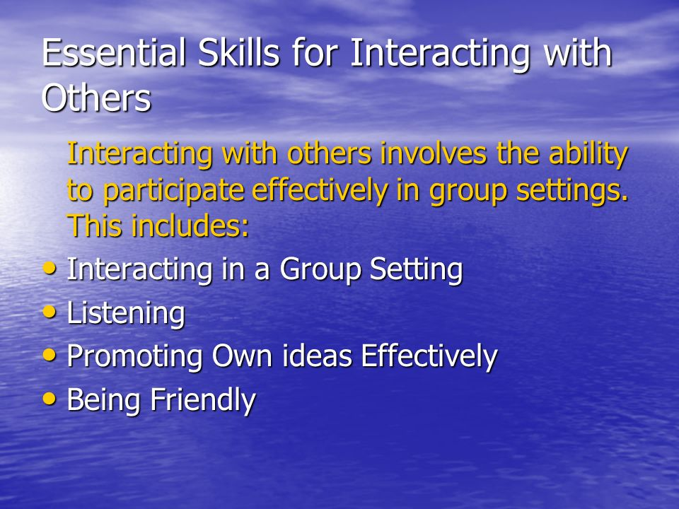 Essential Skills for Interacting with Others