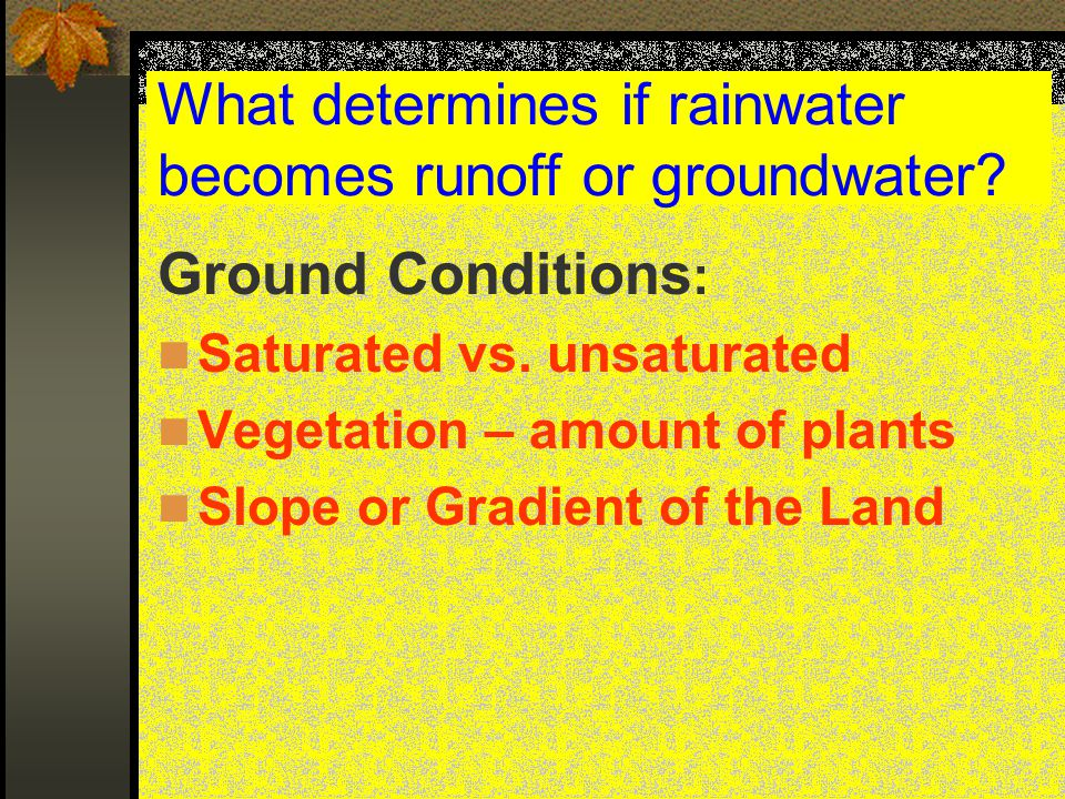 What determines if rainwater becomes runoff or groundwater