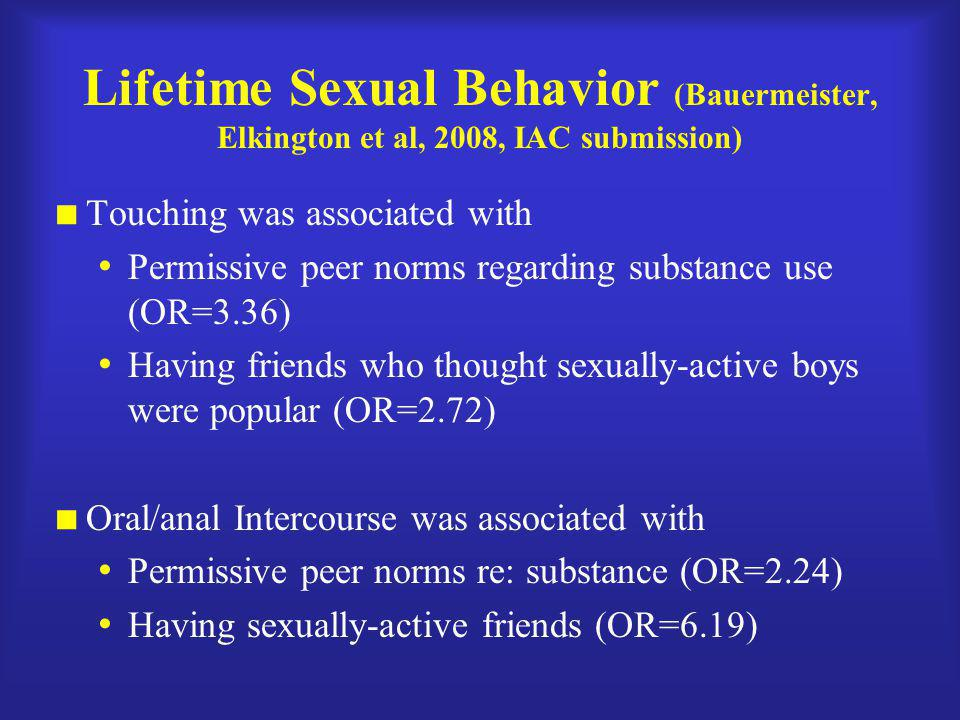 Lifetime Sexual Behavior (Bauermeister, Elkington et al, 2008, IAC submission)