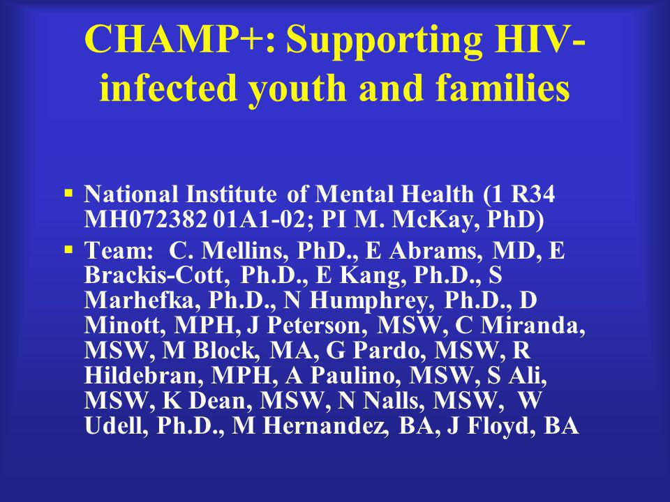 CHAMP+: Supporting HIV-infected youth and families