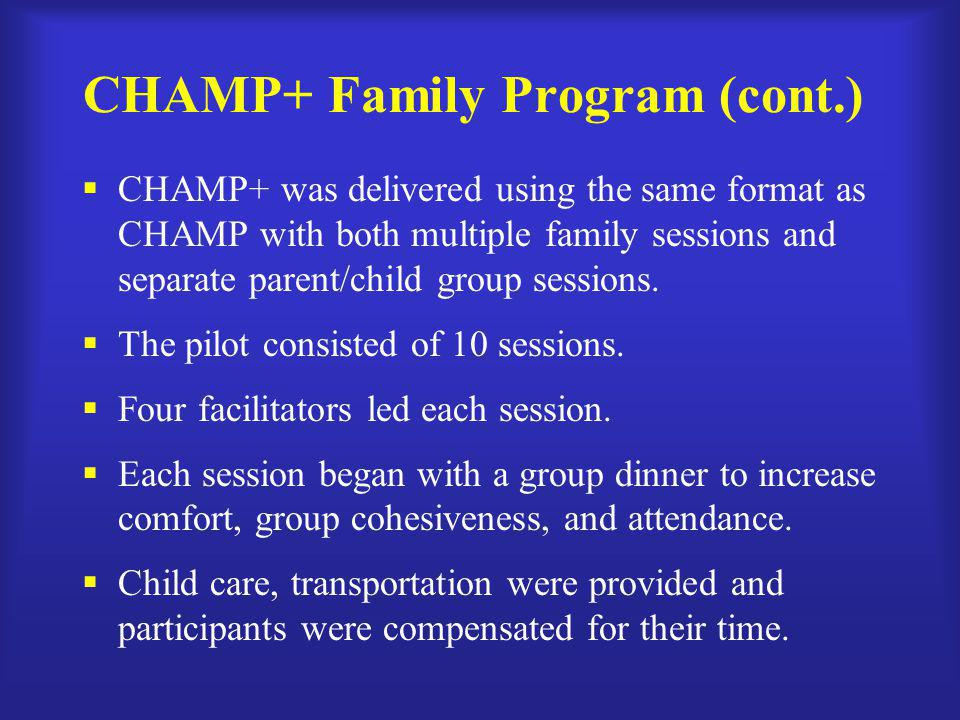 CHAMP+ Family Program (cont.)