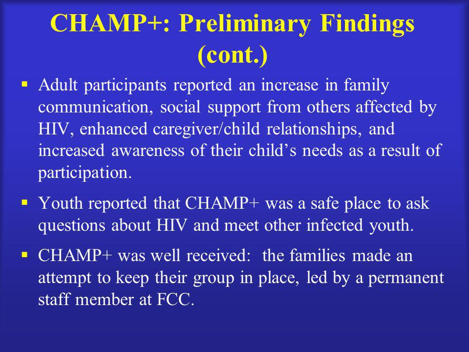 CHAMP+: Preliminary Findings (cont.)