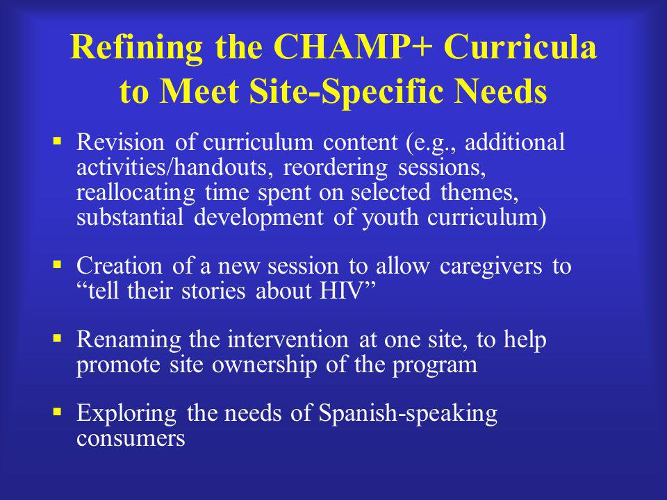 Refining the CHAMP+ Curricula to Meet Site-Specific Needs