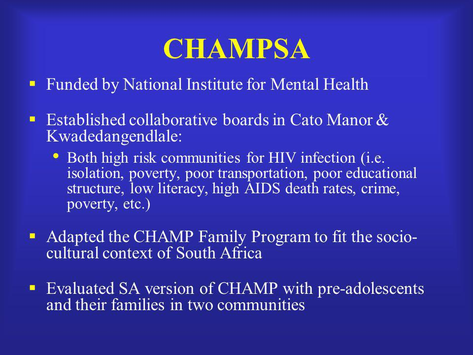 CHAMPSA Funded by National Institute for Mental Health
