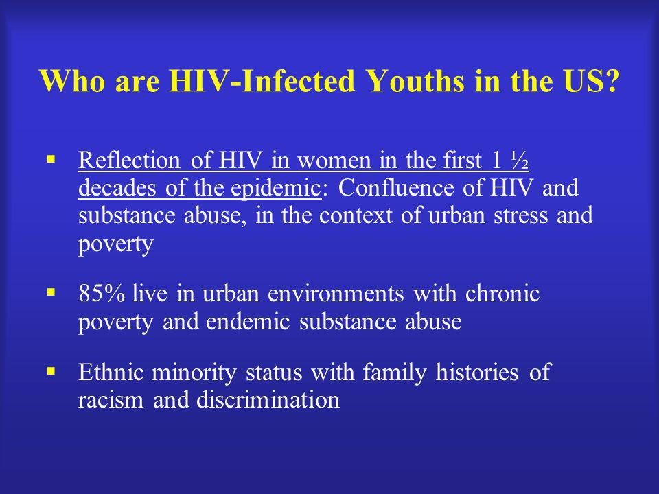 Who are HIV-Infected Youths in the US