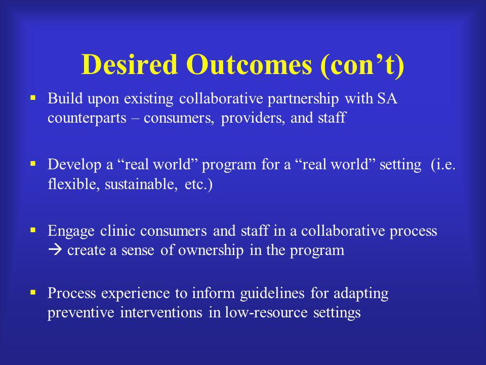 Desired Outcomes (con't)
