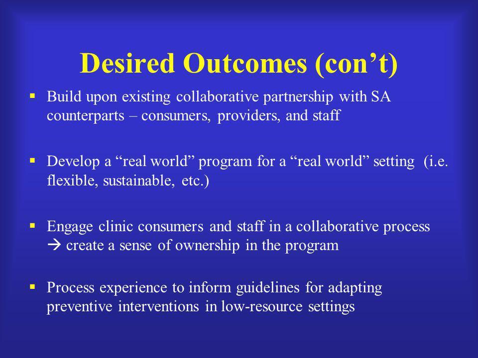 Desired Outcomes (con't)