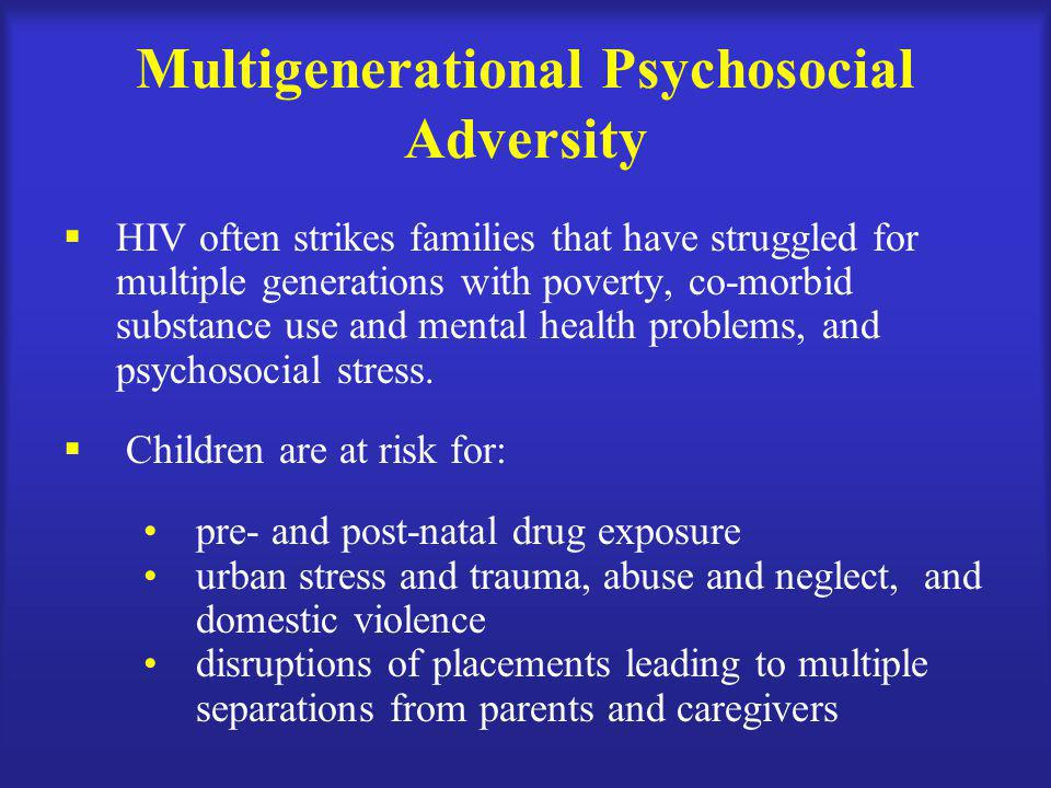 Multigenerational Psychosocial Adversity