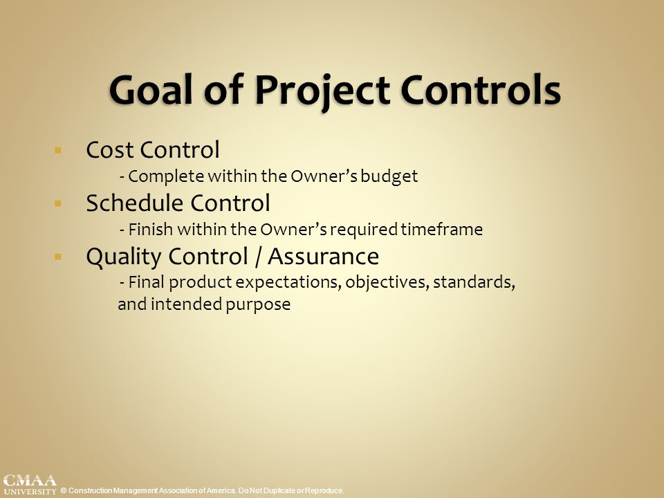 Goal of Project Controls