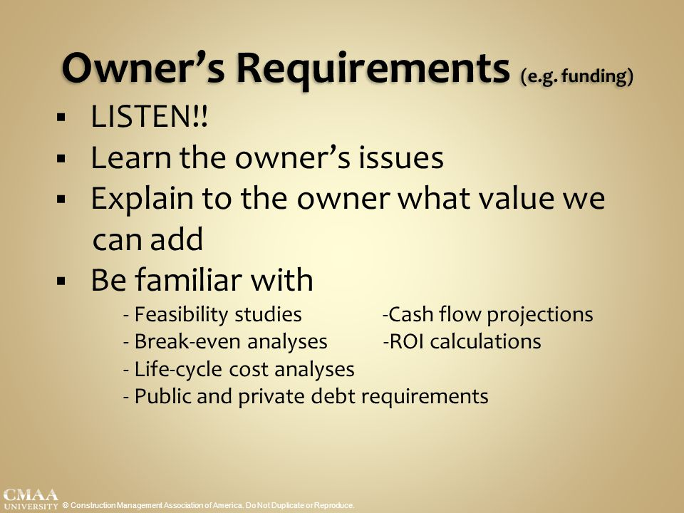 Owner's Requirements (e.g. funding)