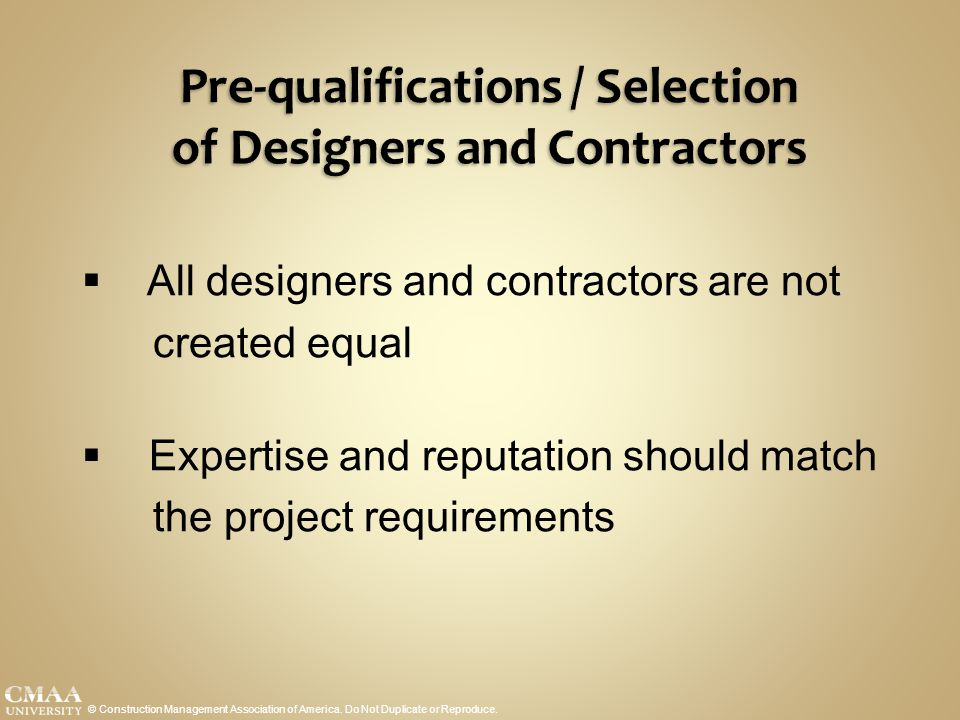Pre-qualifications / Selection of Designers and Contractors