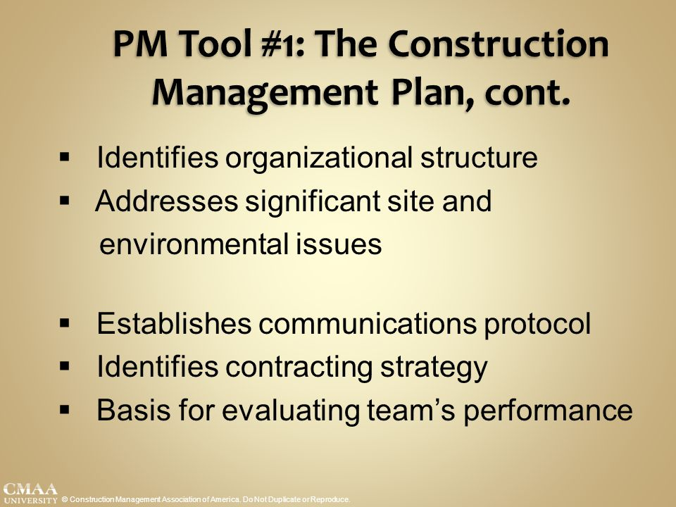 PM Tool #1: The Construction Management Plan, cont.