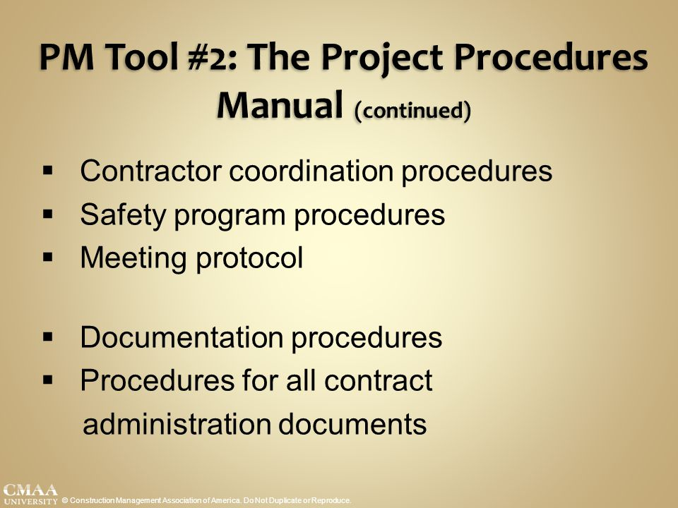 PM Tool #2: The Project Procedures Manual (continued)