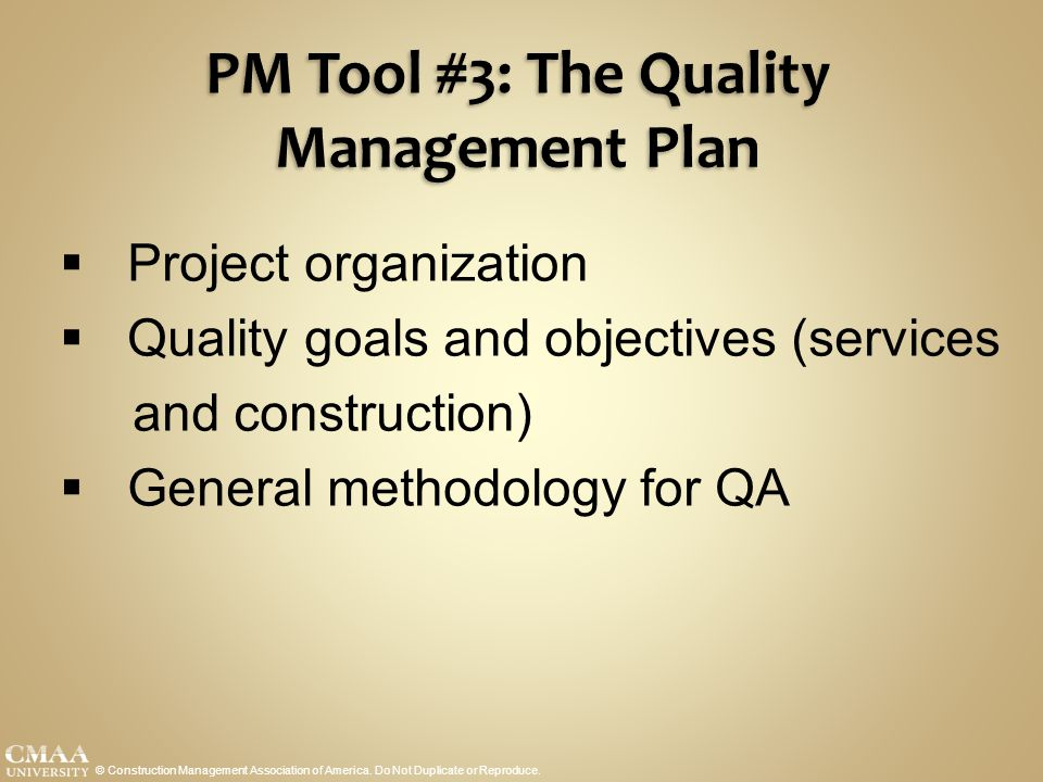 PM Tool #3: The Quality Management Plan