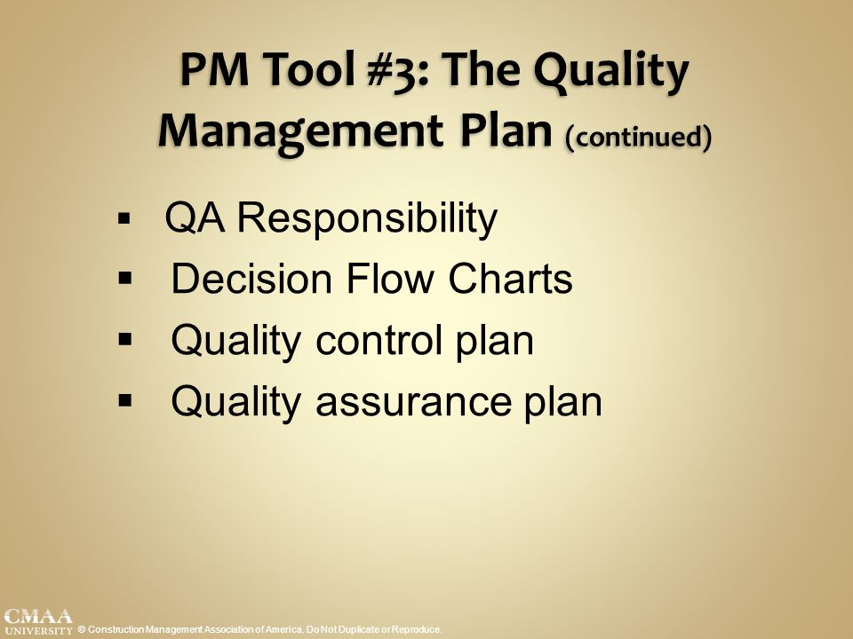 PM Tool #3: The Quality Management Plan (continued)