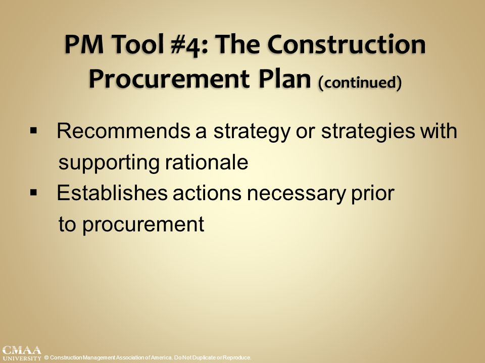 PM Tool #4: The Construction Procurement Plan (continued)