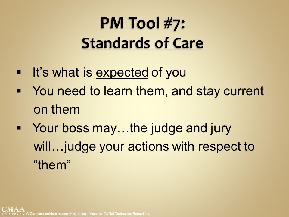 PM Tool #7: Standards of Care