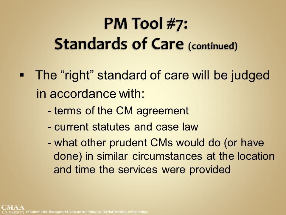 PM Tool #7: Standards of Care (continued)