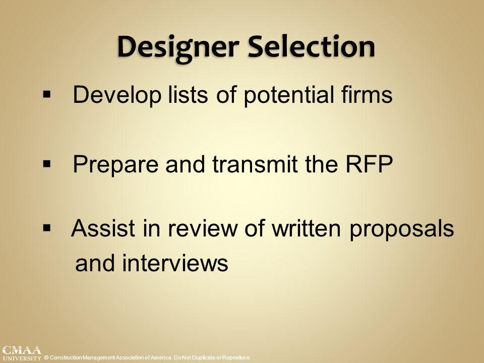 Designer Selection Develop lists of potential firms