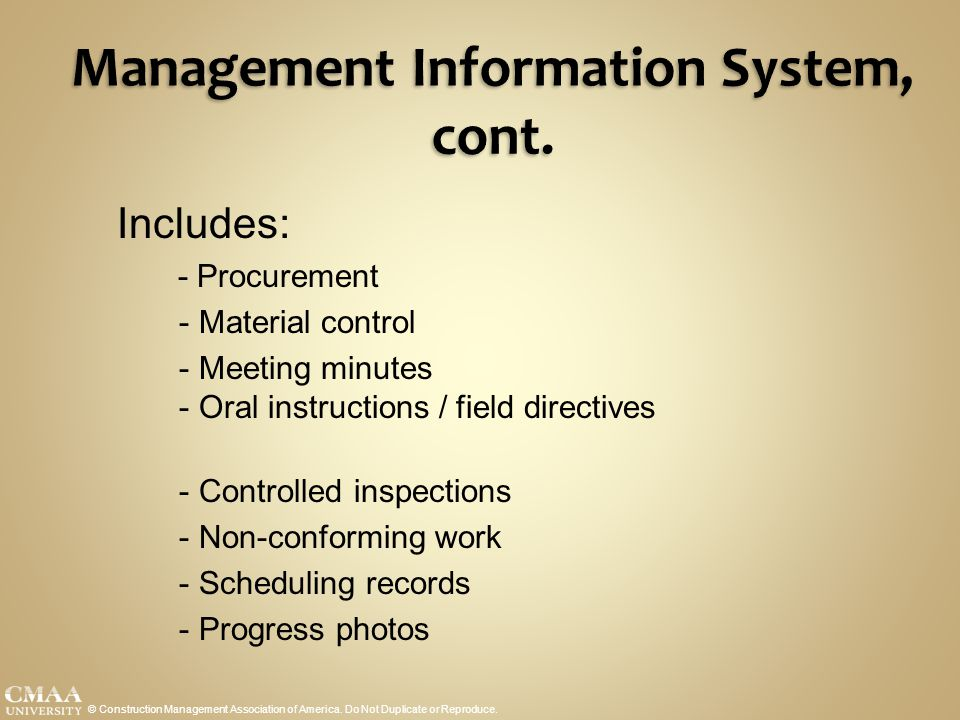 Management Information System, cont.