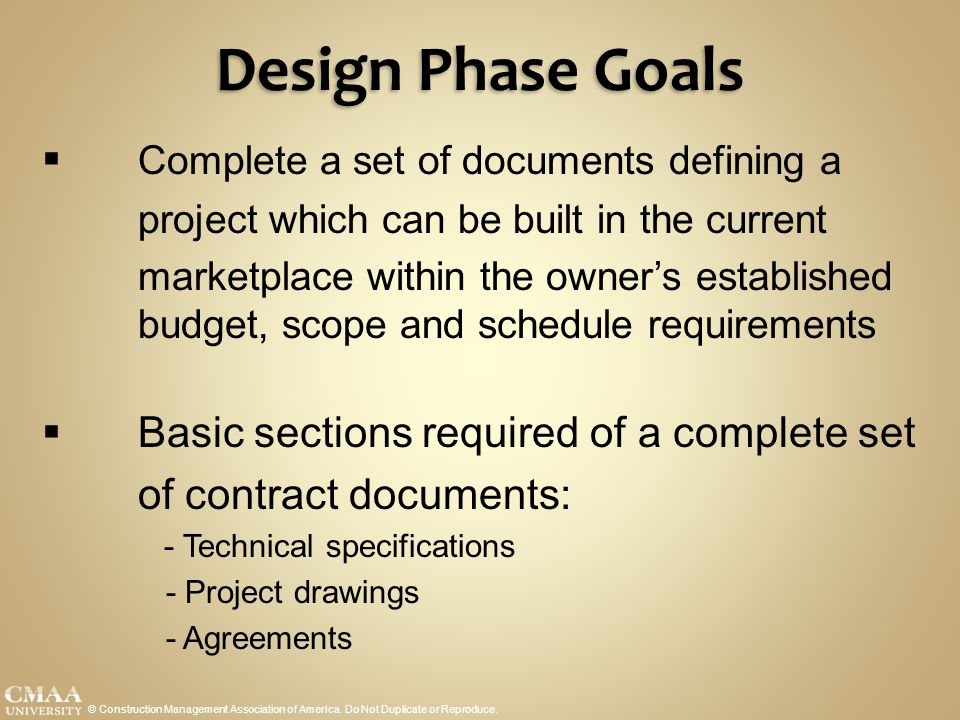 Design Phase Goals Complete a set of documents defining a