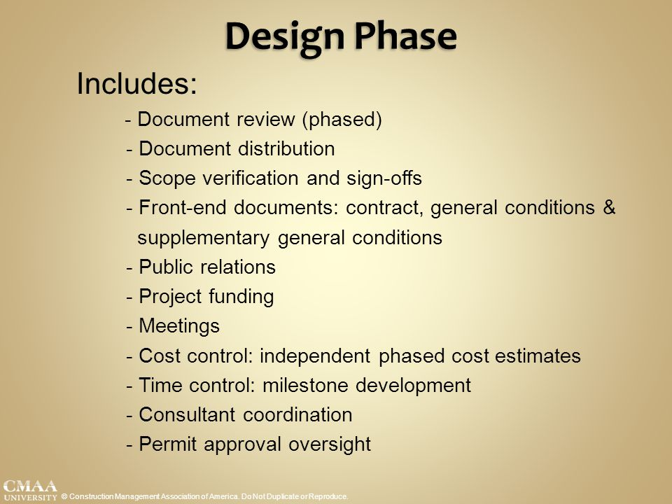 Design Phase Includes: - Document review (phased)