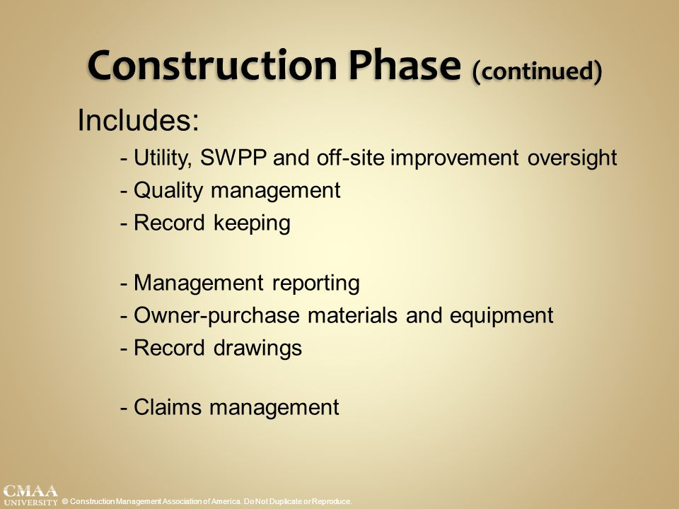 Construction Phase (continued)