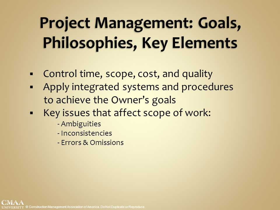 Project Management: Goals, Philosophies, Key Elements