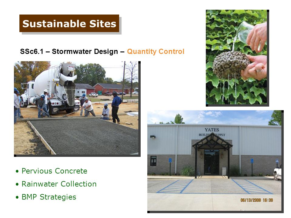 Sustainable Sites SSc6.1 – Stormwater Design – Quantity Control