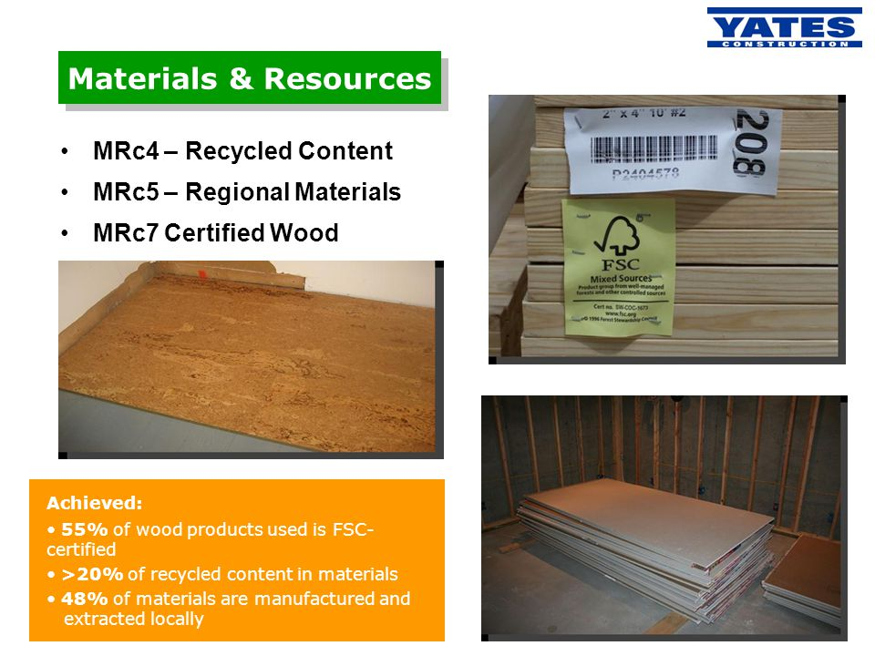 Materials & Resources MRc4 – Recycled Content