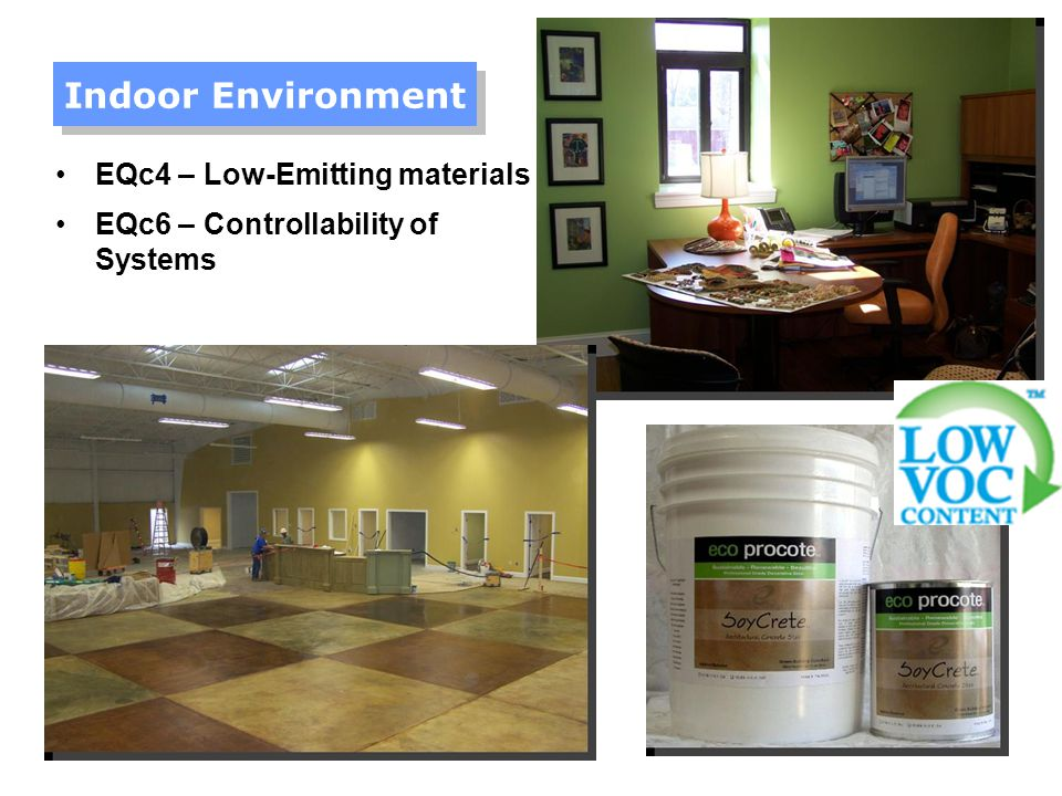 Indoor Environment EQc4 – Low-Emitting materials