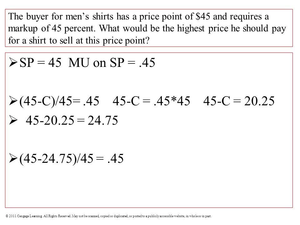 SP = 45 MU on SP = .45 (45-C)/45= .45 45-C = .45*45 45-C = 20.25