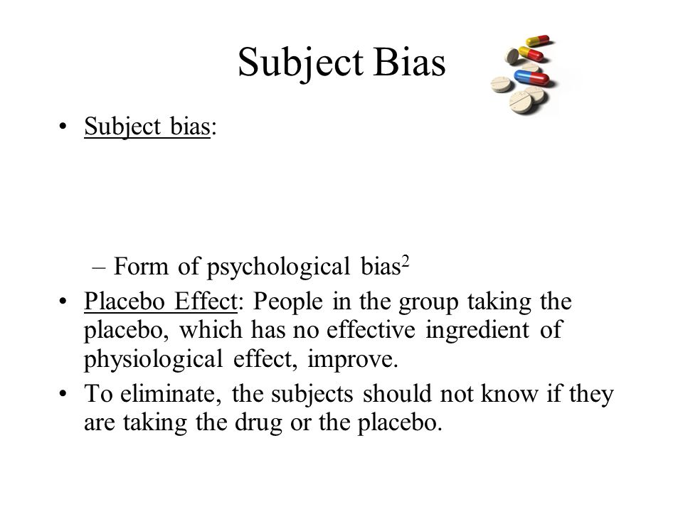 Subject Bias Subject bias: Form of psychological bias2