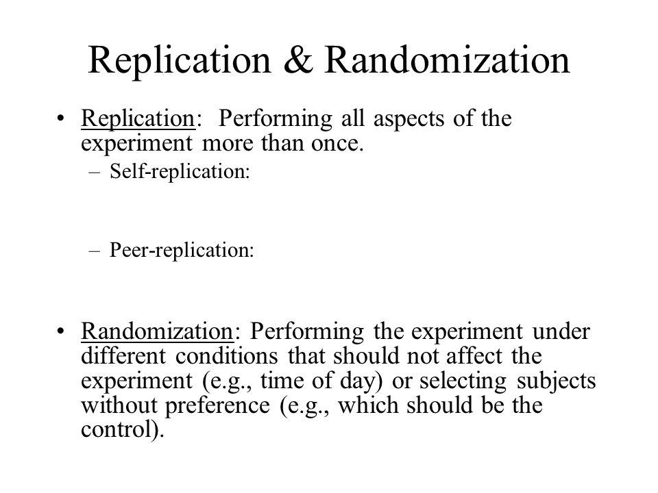 Replication & Randomization